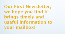 Our First Newsletter, We Hope it brings you value.